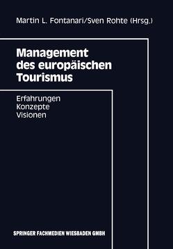 Management des europäischen Tourismus von Fontanari,  Martin L., Rohte,  Sven