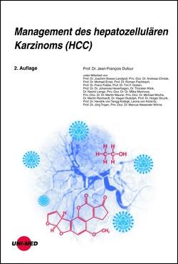 Management des hepatozellulären Karzinoms (HCC) von Dufour,  Jean-François