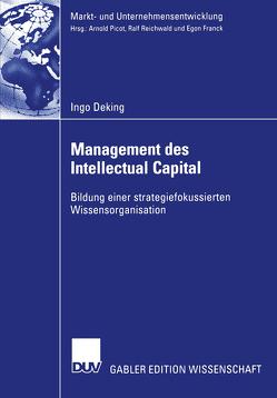 Management des Intellectual Capital von Deking,  Ingo