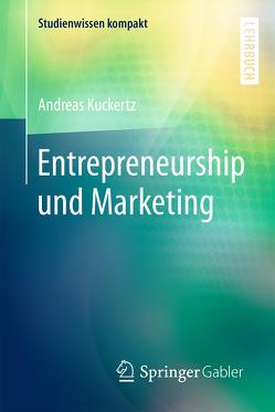 Management: Entrepreneurial Marketing von Kuckertz,  Andreas
