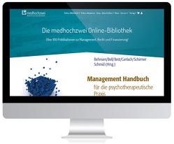 Management Handbuch für die psychotherapeutische Praxis von Behnsen,  Erika, Bell,  Karin, Best,  Dieter, Gerlach,  Hartmut, Schirmer,  Horst D., Schmid,  Rudolf