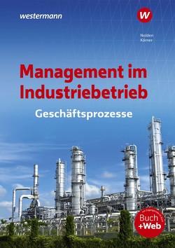 Management im Industriebetrieb von Koerner,  Peter, Nolden,  Rolf-Günther