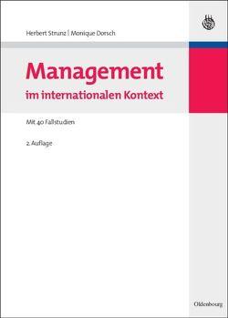 Management im internationalen Kontext von Dorsch,  Monique, Strunz,  Herbert