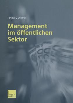 Management im öffentlichen Sektor von Zielinski,  Heinz