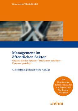 Management im öffentlichen Sektor von Gourmelon,  Andreas, Mroß,  Michael, Seidel,  Sabine