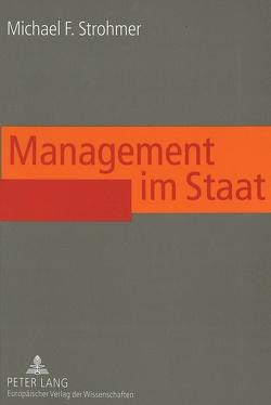 Management im Staat von Strohmer,  Michael F.