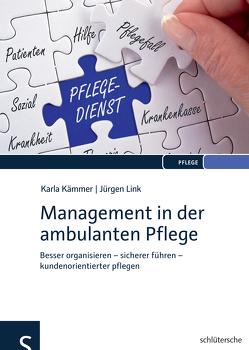 Management in der ambulanten Pflege von Kämmer,  Karla, Link,  Jürgen