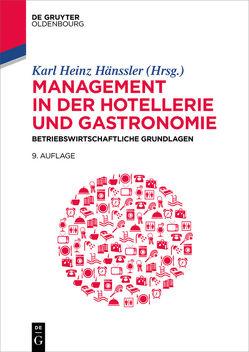 Management in der Hotellerie und Gastronomie von Hänssler,  Karl Heinz