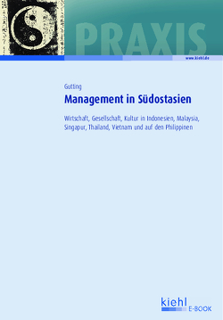 Management in Südostasien von Gutting,  Doris