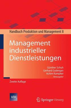 Management industrieller Dienstleistungen von Gudergan,  Gerhard, Kampker,  Achim, Schuh,  Günther