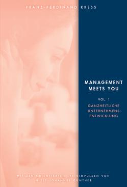 Management meets You von Kress,  Franz-Ferdinand