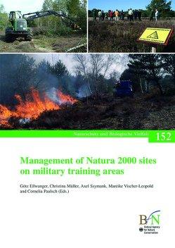 Management of Natura 2000 sites on military training areas von Bundesamt für Naturschutz, Ellwanger,  Götz, Müller,  Christina, Paulsch,  Cornelia, Ssymank,  Axel, Vischer-Leopold,  Mareike