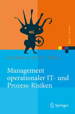 Management operationaler IT- und Prozess-Risiken von Thies,  Karlheinz H. W.