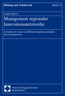Management regionaler Innovationsnetzwerke von Deitmer,  Ludger