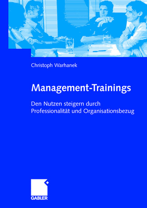 Management-Trainings von Warhanek,  Christoph