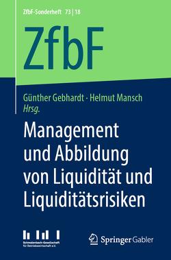 Management und Abbildung von Liquidität und Liquiditätsrisiken von Gebhardt,  Günther, Mansch,  Helmut