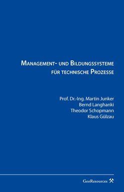 Management- und Bildungssysteme für technische Prozesse
