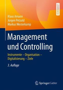 Management und Controlling von Amann,  Klaus, Petzold,  Jürgen, Westerkamp,  Markus