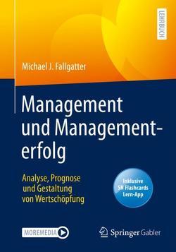 Management und Managementerfolg von Fallgatter,  Michael J.