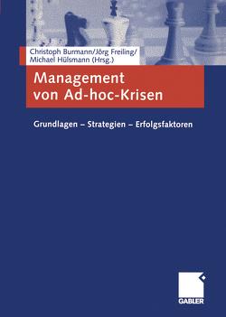 Management von Ad-hoc-Krisen von Burmann,  Christoph, Freiling,  Jörg, Hülsmann,  Michael