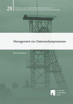 Management von Datenanalyseprozessen von Knobloch,  Bernd