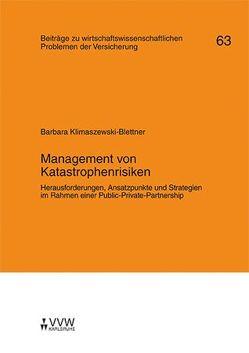 Management von Katastrophenrisiken von Helten,  Elmar, Klimaszewski-Blettner,  Barbara, Richter,  Andreas