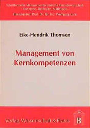 Management von Kernkompetenzen von Thomsen,  Eike H