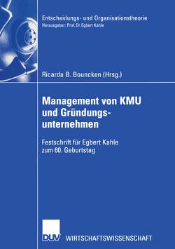 Management von KMU und Gründungsunternehmen von Bouncken,  Ricarda B.