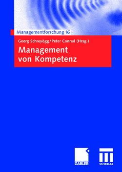 Management von Kompetenz von Conrad,  Peter, Schreyoegg,  Georg