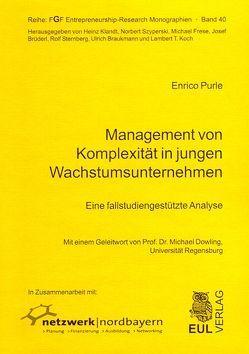 Management von Komplexität in jungen Wachstumsunternehmen von Dowling,  Michael, Purle,  Enrico