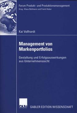 Management von Markenportfolios von Huber,  Prof. Dr. Frank, Vollhardt,  Kai