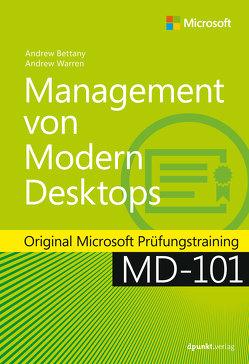 Management von Modern Desktops von Bettany,  Andrew, Johannis,  Detlef, Warren,  Andrew James