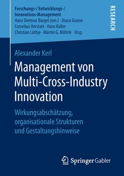 Management von Multi-Cross-Industry Innovation von Kerl,  Alexander