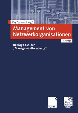 Management von Netzwerkorganisationen von Sydow,  Jörg