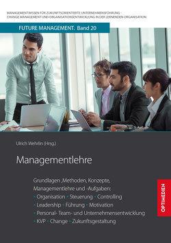 Managementlehre von Prof. Dr. Dr. h.c. Wehrlin,  Ulrich
