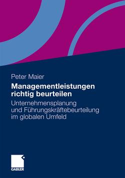Managementleistungen richtig beurteilen von Maier,  Peter
