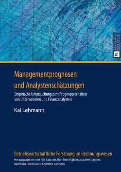 Managementprognosen und Analystenschätzungen von Lehmann,  Kai