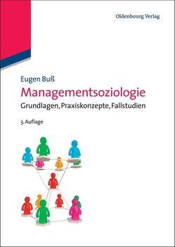 Managementsoziologie von Buß,  Eugen