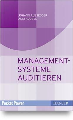 Managementsysteme auditieren von Koubek,  Anni, Russegger,  Johann
