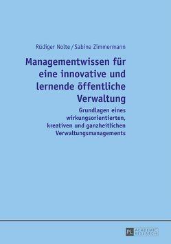 Managementwissen für eine innovative und lernende öffentliche Verwaltung von Nolte,  Rüdiger, Zimmermann,  Sabine