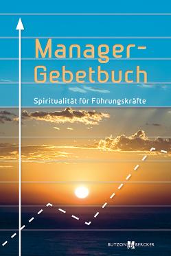 Manager-Gebetbuch von Bommers,  Michael, Löhr,  Mechthild, Ullrich,  Hans Günther
