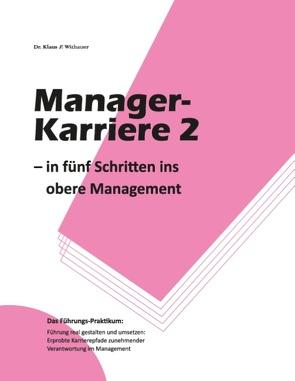 Manager-Karriere 2 von Withauer,  Klaus