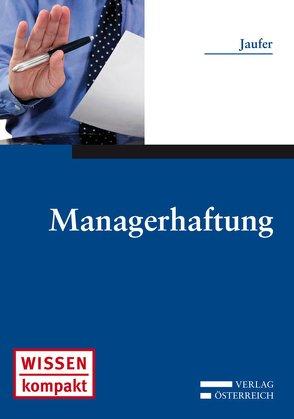 Managerhaftung von Jaufer,  Clemens