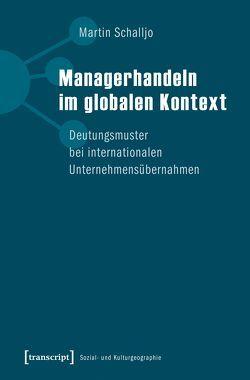 Managerhandeln im globalen Kontext von Schalljo,  Martin