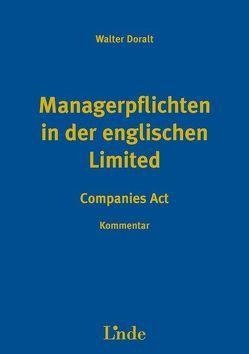 Managerpflichten in der englischen Limited von Doralt,  Walter