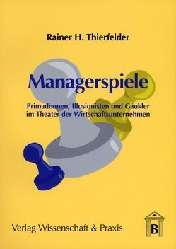 Managerspiele von Thierfelder,  Rainer H