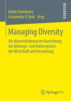 Managing Diversity von Fereidooni,  Karim, Zeoli,  Antonietta P.