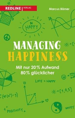 Managing Happiness von Börner,  Marcus