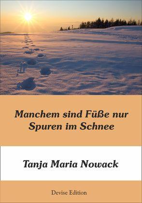 Manchem sind Füße nur Spuren im Schnee von fotolia, Nowack,  Tanja Maria