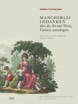 Mancherlei Gedanken über die Art und Weise, Gärten anzulegen (1805/1808) – das Gartenbuch der Fürstin Izabela Czartoryska von Czartoryska,  Izabella